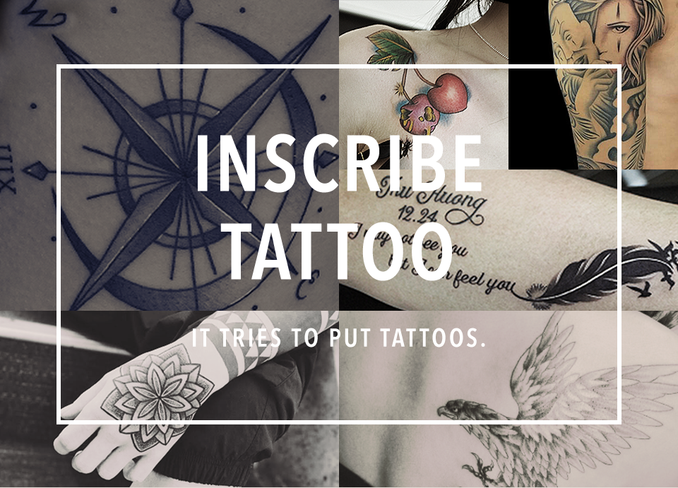 IT TRIES TO PUT TATTOOS.Tattoo Studio INSCRIBE
